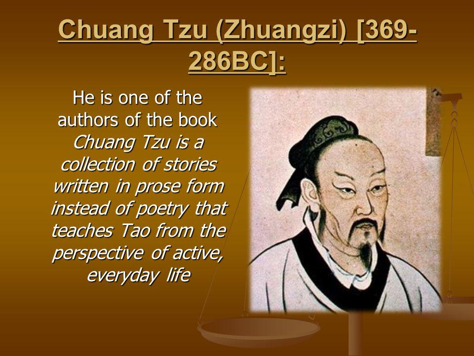 Chuang Tzu (Zhuangzi) [369-286BC]: